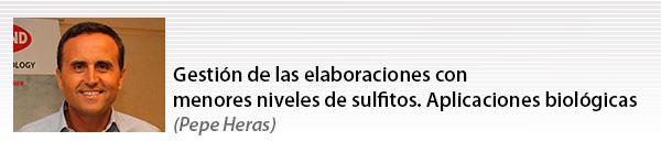 Gestión de las elaboraciones con menores niveles de sulfitos. Aplicaciones biológicas